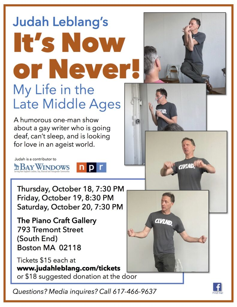 Judah Leblang's one man show, It's Now or Never, coming to a venue near you!